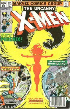 X-men #125 PHOENIX (Uncanny) VF-/NM- range John Byrne 1st Series & Print 1979 Marvel Comic Universe, Comics Universe, Marvel Now, Marvel Comics, Mr Sinister, John Romita Jr, Kitty Pryde, The New Mutants, John Byrne