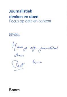 #FHJ-docenten Piet Kaashoek en Malou Willemars schreven het boek 'Journalistiek denken en doen - focus op data en content'. Verschijningsdatum april 2016. http://www.journalistiekdenkenendoen.nl/