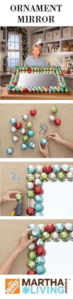 Dress up your entryway with this ornament mirror project from Martha. Just use BluTac and then remove after Christmas
