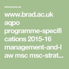 www.brad.ac.uk aqpo programme-specifications 2015-16 management-and-law msc msc-strategic-marketing-01-09-14.pdf