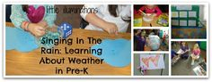 little illuminations: Singing In The Rain: Learning About Weather in Pre-K