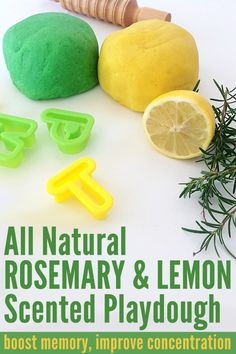 A simple recipe for homemade Rosemary & Lemon scented playdough - made from all natural ingredients. Great for focus, memory and concentration.