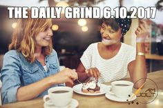 THE DAILY GRIND: Saturday, June 10, 2017 - The Daily Grind brings together a variety of news, blogs, and thoughts on coffee into one daily resource.
