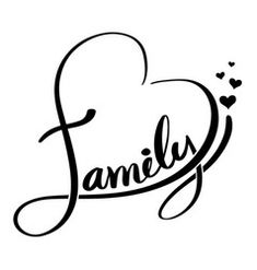 Calligraphy Heart Family Vector Images (over Calligraphy Heart, Calligraphy Quotes, I Love My Dad, Love My Family, Family Heart Tattoos, Diy Shirt Printing, Family Vector, Father's Day Greeting Cards, Family Drawing