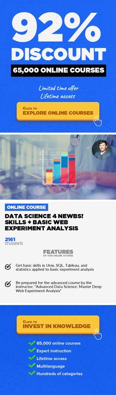 Data Science 4 Newbs! Skills + Basic Web Experiment Analysis Data & Analytics, Business  Practice basic web experiment analysis hands-on and gain the crucial data science skills of Unix, SQL, and Tableau fast! Hello there!  I'm a chief data scientist and I'd love to share some knowledge with you.  In this course I teach the complete beginner how to use basic tools used by professional da...