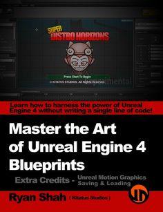 BOOK - [Blueprints] - Master the Art of Unreal Engine 4 - Blueprints