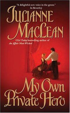 My Own Private Hero By Julianne MacLean