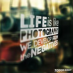 Life is like photography by ~russanov on deviantART