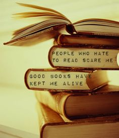 "I think the words are on the photo- but would you really stamp these words on the bottom or edges of your old books?? Leave comment and lets see how many say yes and how many of you say no! Quote is "" People who hate to read scare me.""  ""Good books have kept me alive."""