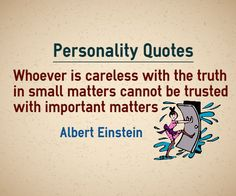 Personality quotes careless in small matters and trust Personality Quotes, Trust Quotes, Character Quotes, Albert Einstein, Author, Confidence Quotes, Writers
