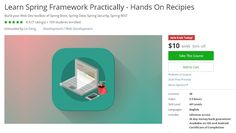 Coupon Udemy - Learn Spring Framework Practically - Hands On Recipies [$10 Only]…