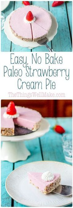 The best part, no baking required! You'll love this Easy No Bake Paleo Strawberry Cream Pie!