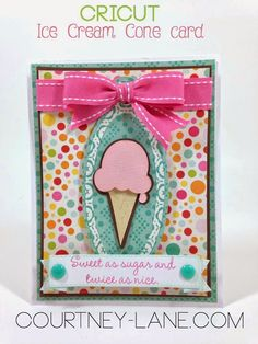 Courtney Lane Designs: Ice Cream Cone card