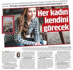 """Çekimlerinin bir kısmı Halfeti'de gerçekleştirilen 'Karagül' dizisinde 'Ebru'yu canlandıran Ece Uslu, """"Bir kadının mücadelesini anlatan dizimizde her kadın kendini bulacak"""" dedi."""