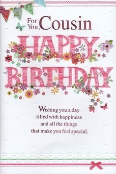 Cousin Birthday Card -& You Happy Birthday Wishes Cousin, Happy Birthday Nephew Quotes, Happy Birthday Mother, Happy Birthday Girls, Birthday Card Sayings, Happy Birthday Pictures, Happy Birthday Messages, Happy Birthday Greetings, Birthday Cards