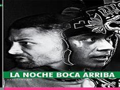 LA NOCHE BOCA ARRIBA (Julio Cortázar)