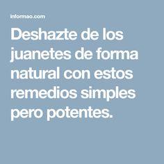 Deshazte de los juanetes de forma natural con estos remedios simples pero potentes.
