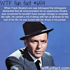 Frank Sinatra - WTF fun facts - http://thisissnews.com/frank-sinatra-wtf-fun-facts/