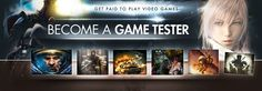 Calling all serious GAMERS.Become A Game Tester - Start Making Money Playing Games Now!