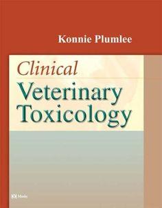Veterinary Ebook: Clinical Veterinary Toxicology