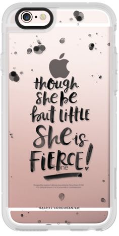 Casetify iPhone 6s Plus New Standard Case - Typography Black Hand Lettering Though She Be But Little She is Fierce Quote Rachillustrates  by Rachel Corcoran #Casetify