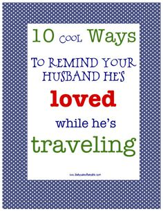 10 COOL ways to make your husband feel loved while traveling