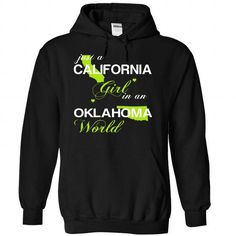 Just A California Girl In A Oklahoma World T Shirts, Hoodie. Shopping Online Now ==► https://www.sunfrog.com/Valentines/-28CAJustXanhChuoi001-29-Just-A-California-Girl-In-A-Oklahoma-World-Black-Hoodie.html?41382