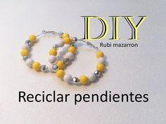 Diy. Reciclar aretes. Recycle earrings