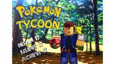 Pokemon Tycoon! - ROBLOX