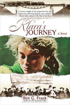 Klara's Journey: A Novel by Ben G. Frank