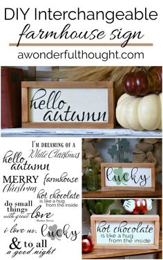 hello autumn Learn how to make your own DIY interchangeable farmhouse sign. This sign is the perfect size and so versatile to fit into any vignette or mantel decor Handmade Home Decor, Unique Home Decor, Handmade Crafts, Diy Home Decor, Creative Decor, Creative Crafts, Diy Design, Interior Design, Interior Decorating