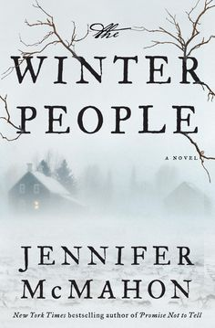 Amazon.com: The Winter People: A Novel eBook: Jennifer Mcmahon: Kindle Store