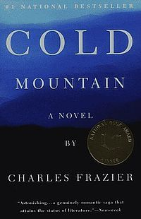 Cold Mountain ~ can't wait to read the book of one of my favorite movies. I love the smoky mountains. Ill start readin it when I get there this fall. I Love Books, Great Books, Books To Read, Reading Lists, Book Lists, Reading Room, Reading Time, When Youre In Love, Complicated Love