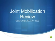 Joint Mobilization Review-includes loose-packed positions and which bones are concave/convex