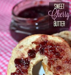 I love a good fruit butter on my breakfast bagel. So when the Washington State Fruit Commission sent me a box of Rainier Cherries, I knew. Cherry Butter Recipe, Cherry Recipes, Canned Cherries, Sweet Cherries, Cherry Products, Rainier Cherries, Breakfast Bagel, Cherry Fruit, Sweet Sauce