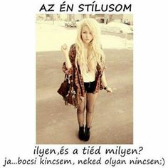 Az én stílusom... Lany, Funny Moments, Funny Jokes, Comedy, Cute, Fashion, Word Reading, Moda, Jokes