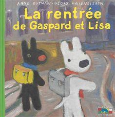 La Rentrée de Gaspard et Lisa #27 - ANNE GUTMAN - GEORG HALLENSLEBEN