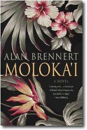 This is a really good book based on the history of the leper colony on Moloka'i.  It focuses on the humans that went through this experience. The author creates some memorable characters in a fascinating story about this place and time.