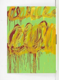 """Cy Twombly's """"Paradise"""" opened this past weekend in Mexico City at Museo Jumex, marking his first major exhibition in Latin America. Camino Real, Cy Twombly, Pints, Scribble, American Artists, Color Inspiration, Modern Art, Abstract Art, Walls"""