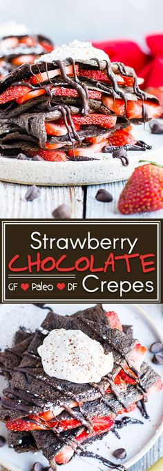 Paleo chocolate crepes are loaded with fresh strawberries and topped with homemade coconut whipped cream for a decadent breakfast treat your Valentine will love! Paleo Dessert, Gluten Free Desserts, Dairy Free Recipes, Celiac Recipes, Vegan Recipes, Healthy Desserts, Chocolate Crepes, Paleo Chocolate, Chocolate Yogurt