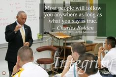 Integrity was the character trait for November 2012. This poster features NASA Administrator Charles Bolden in a Hargrave classroom. The quote was taken from his visit. This is the second of two posters on Integrity. #hargrave #military school #character development #integrity