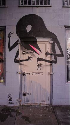 Delusion, Ego, Fear. street art