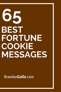 65 Best Fortune Cookie Messages