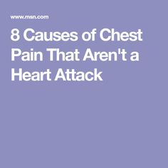 8 Causes of Chest Pain That Aren't a Heart Attack