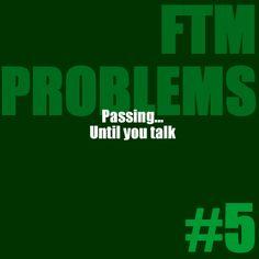 FTM Problems #5  Passing… until you talk