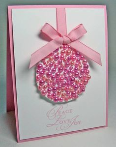 Pink Pearl Ornament Card - ooh, lots of bling . Homemade Christmas Cards, Christmas Cards To Make, Xmas Cards, Homemade Cards, Handmade Christmas, Holiday Cards, Christmas Crafts, Pink Christmas, Christmas Ornament