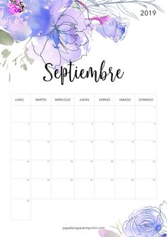 Calendario para imprimir 2019 - Septiembre  #calendario #imprimir #septiembre #papeleria #stationery #printable #freebie #gratis #september #flowers #flores
