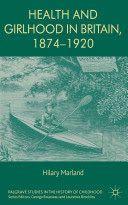 Marland, H. (2013). Health and girlhood in Britain, 1874-1920. Basingstoke: Palgrave Macmillan.