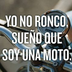 Yo no ronco Funny Quotes, Funny Memes, Jokes, Moto Enduro, Motorcycle Logo, Dry Humor, Biker Boys, Community Manager, Spanish Quotes