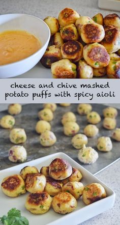 Cheese and chive mashed potato puffs + spicy aioli